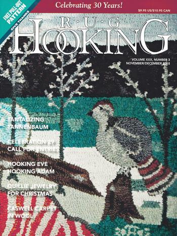 Rug Making magazines Rug Hooking Nov/Dec 2018