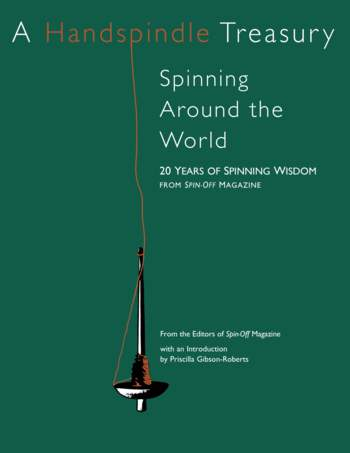 Spinning books Spin-Off Presents: A Handspindle Treasury: Spinning Around the World - eBook Printed Copy