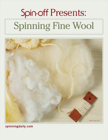 Spinning books Spin-Off Presents:  Spinning Fine Wool - eBook Printed Copy