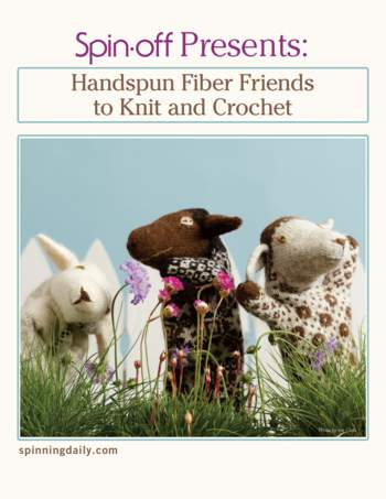 Spinning books Spin-Off Presents:  Handwoven, Fiber Friends to Knit and Crochet,- eBook Printed Copy
