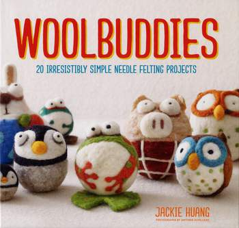 Felting books Woolbuddies - 20 Irresistibly Simple Needle Felting Projects