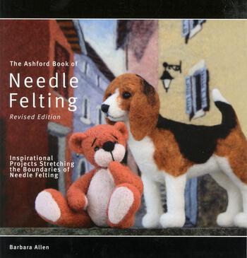 Felting books The Ashford Book of Needle Felting