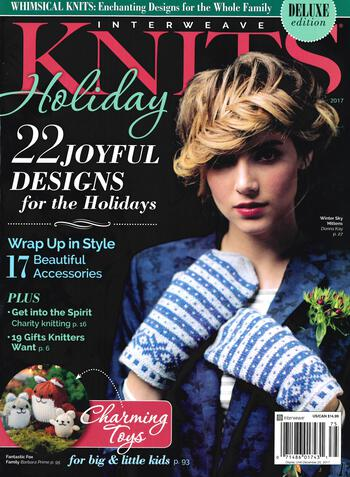 Knitting magazines Interweave Knits Holiday Gifts 2017