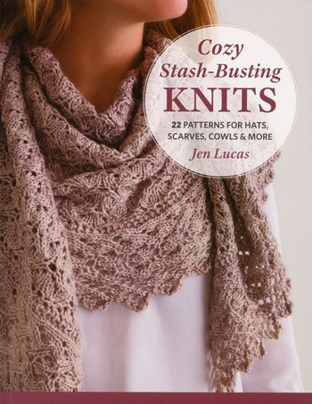 Knitting books Cozy Stash-Busting Knits - 22 Patterns for Hats, Scarves, Cowls and More
