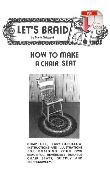Rug Making books How to Make Braided Chair Seats - Pattern download