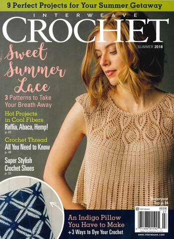 Crochet magazines Interweave Crochet Summer 2018