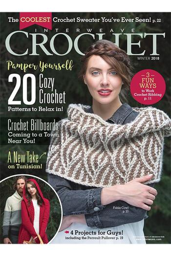 Crochet magazines Interweave Crochet Winter 2018