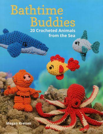 Crochet books Bathtime Buddies - 20 Crocheted Animals from the Sea