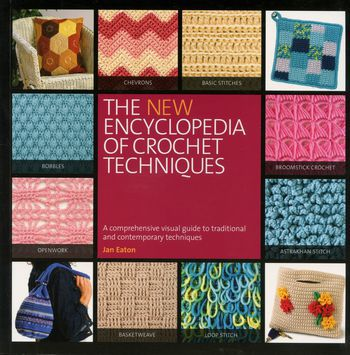 Crochet books The New Encyclopedia of Crochet Techniques