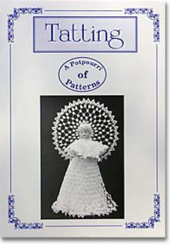 Bobbin Lace and Tatting books Tatting: A Potpourri of Patterns