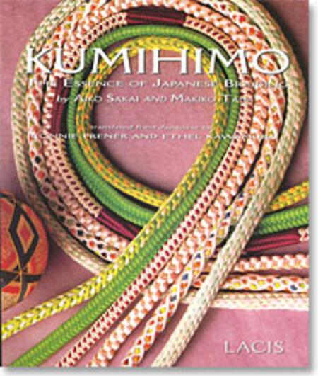 Braiding and Kumihimo books Kumihimo The Essence of Japanese Braiding