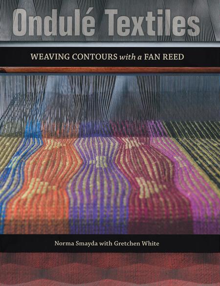 Weaving books Ondulé Textiles - Weaving Contours with a Fan Reed
