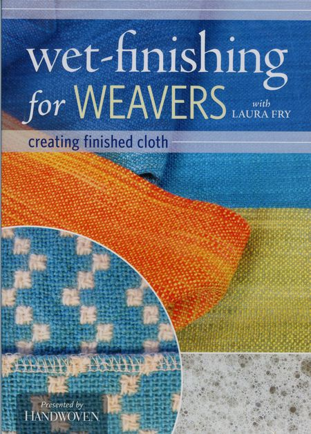 Weaving cd-dvd DVD Wet-Finishing for Weavers