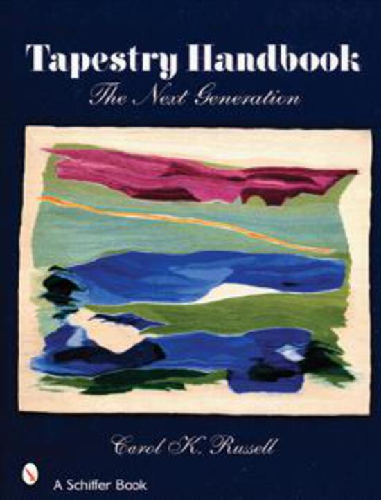 Weaving Books The Tapestry Handbook - The Next Generation