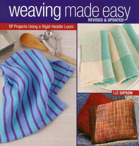 Weaving Books Weaving Made Easy - Revised and Updated