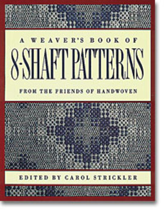 Weaving Books A Weaver's Book of 8-Shaft Patterns