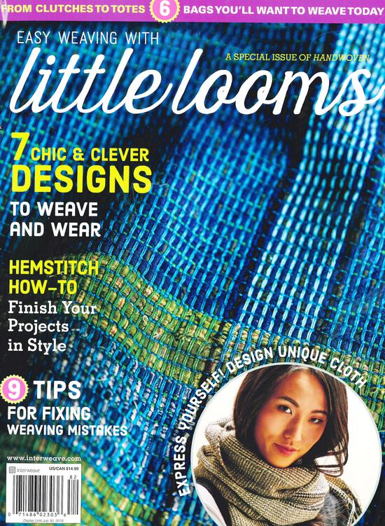 Weaving Magazines Easy Weaving with Little Looms a Special Issue of Handwoven 2018