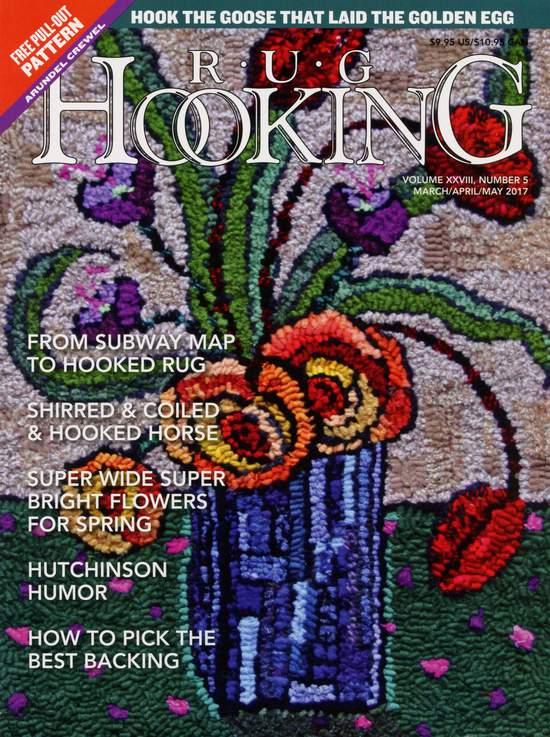 Rug Making magazines Rug Hooking March/April/ May 2017