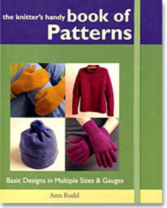 Knitting Books The Knitter's Handy Book of Patterns: Basic Designs in Multiple Sizes and Gauges
