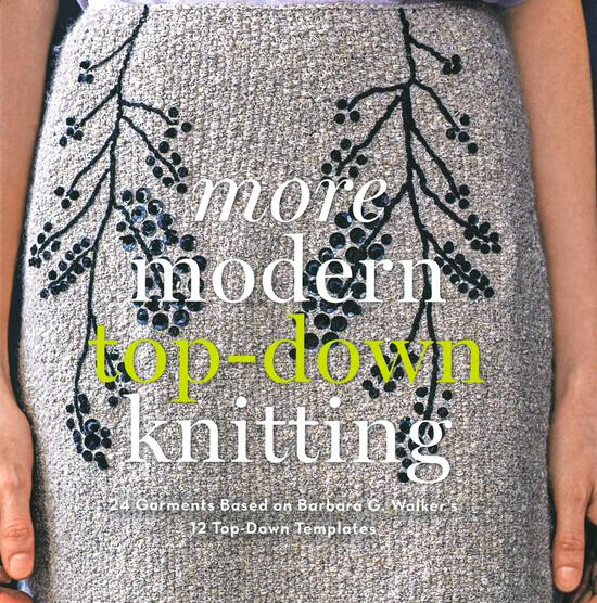 Knitting Books More Modern Top-Down Knitting