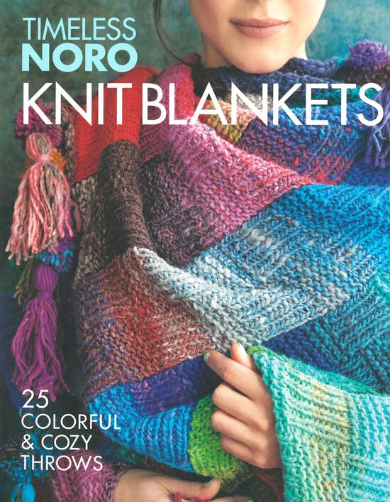 Knitting Books Timeless Noro - Knit Blankets: 25 Colorful and Cozy Throws