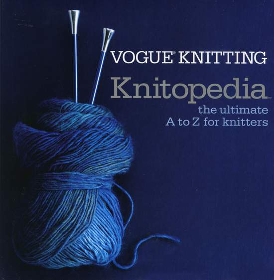 Knitting Books Vogue Knitting Knitopedia - The Ultimate A to Z for Knitters