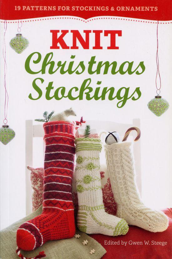 Knitted Christmas Stocking Pattern Books : Knit Christmas Stockings, 2nd Edition, Knitting Book ...