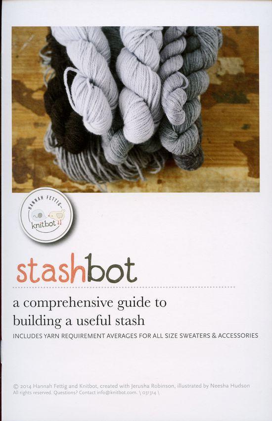 Knitting Books Stashbot - a comprehensive guide to building a useful stash