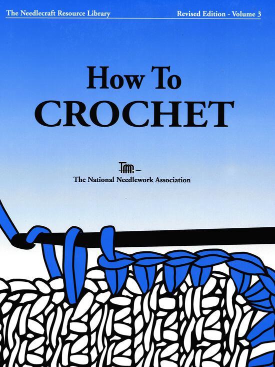 Crochet Books How to Crochet