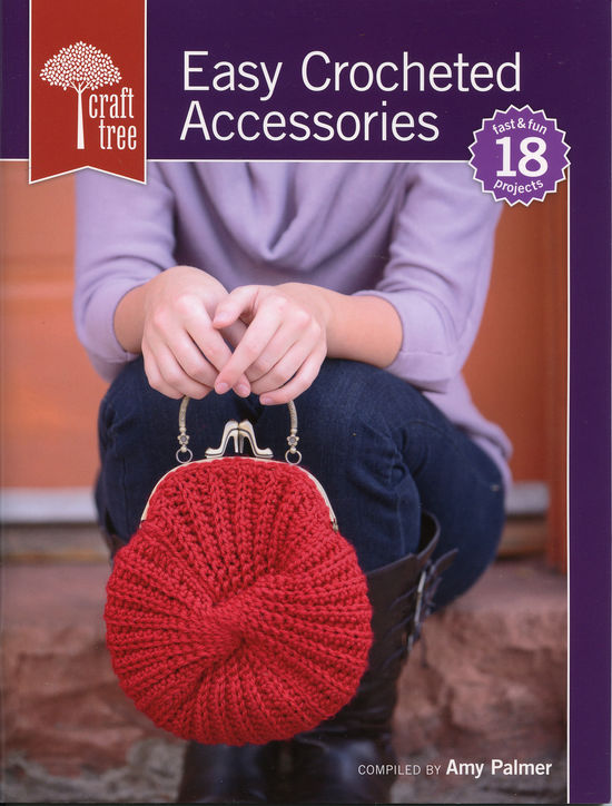 Crochet Books Easy Crocheted Acccessories