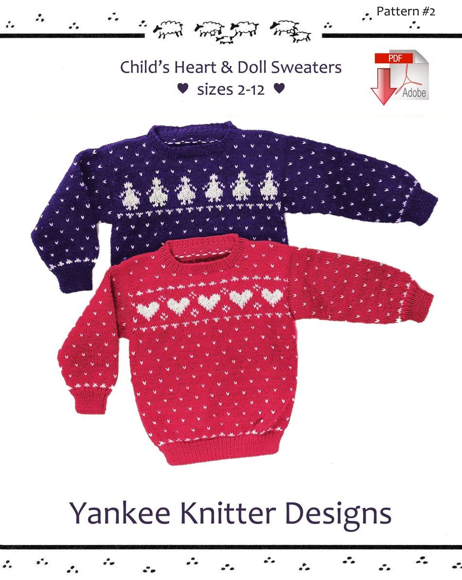 Knitting Patterns Childaposs Heart and Doll Sweaters  Yankee Knitter   Pattern download