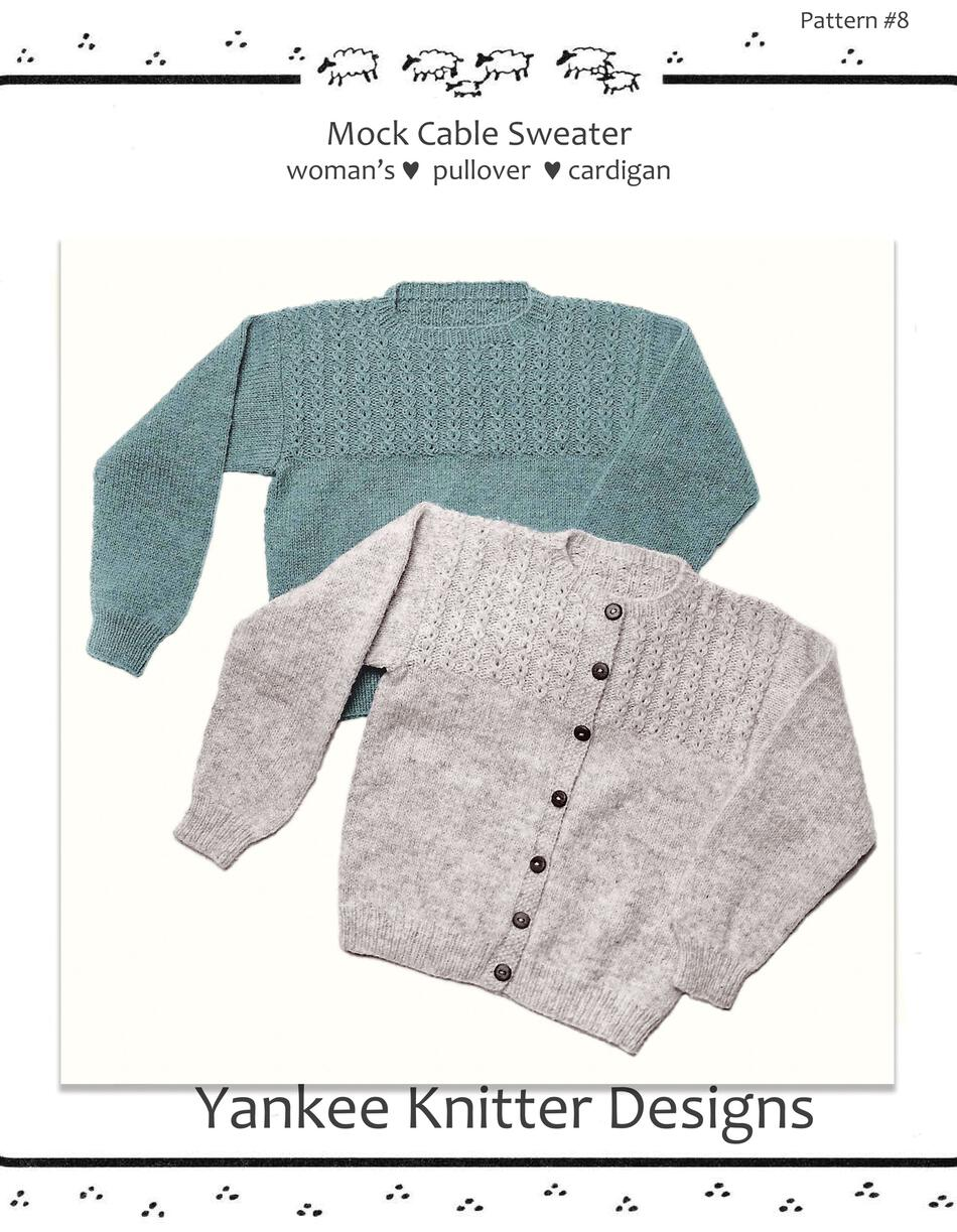 Knitting Patterns Mock Cable Pullover and Cardigan  Yankee Knitter