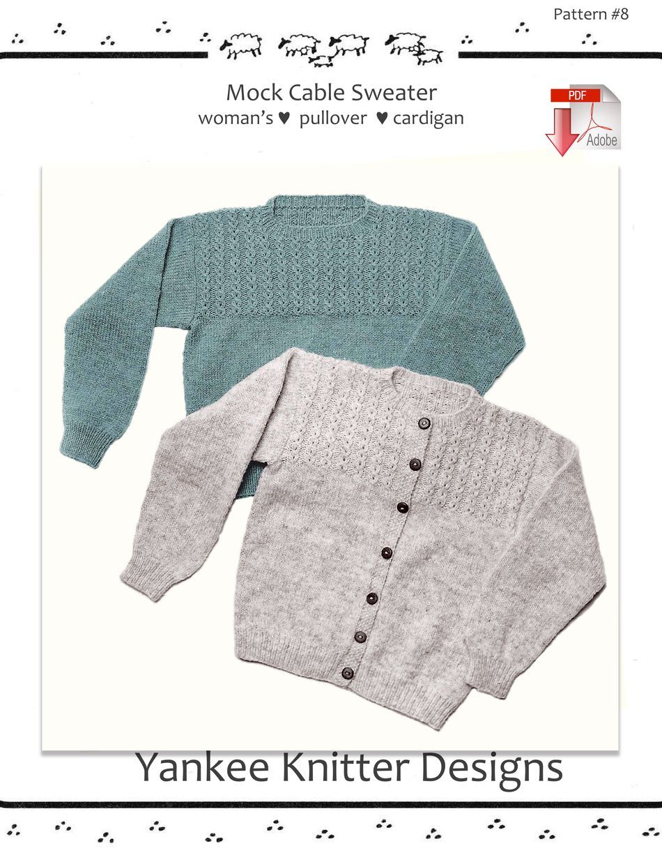 Knitting Patterns Mock Cable Pullover and Cardigan  Yankee Knitter   Pattern download