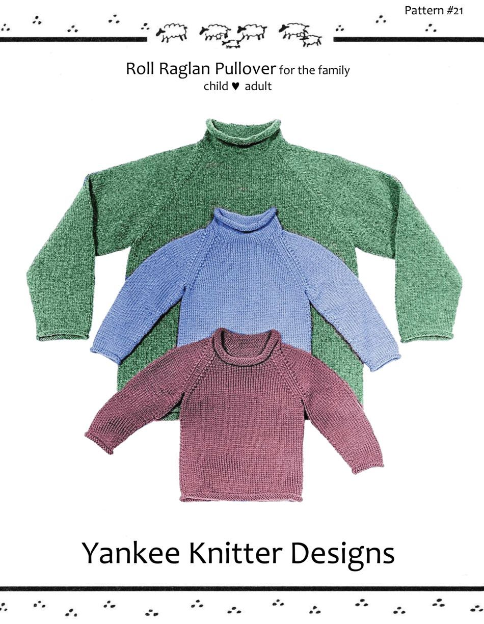 Raglan Pullover Knitting Pattern : Roll neck raglan sweater yankee knitter knitting