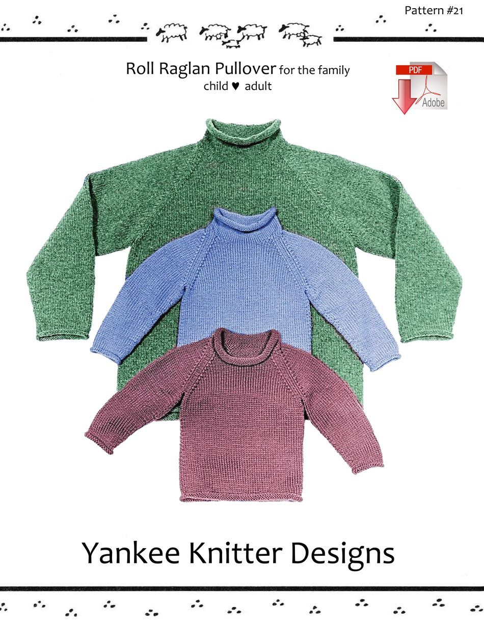 Roll Neck Raglan Sweater - Yankee Knitter - Pattern download ...