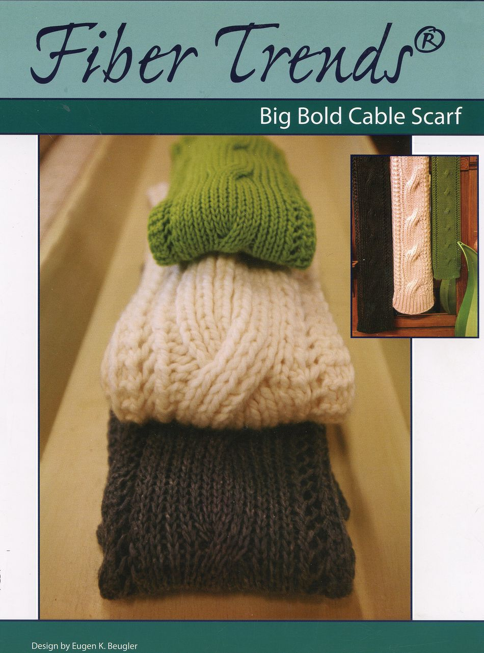 Knitting Patterns Big Bold Cable Scarf  Fiber Trends