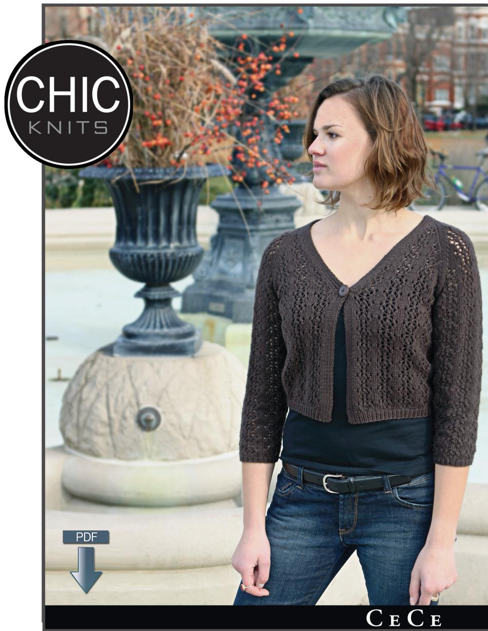 Chic Knits Patterns : Chic Knits CeCe Cardigan - Pattern download, Knitting Pattern - Halcyon Yarn