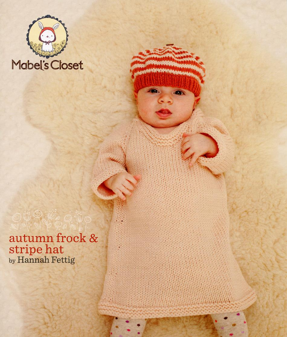 bef20baa4de Mabel s Closet Autumn Frock and Stripe Hat Knitting Pattern. Author  Hannah  Fettig
