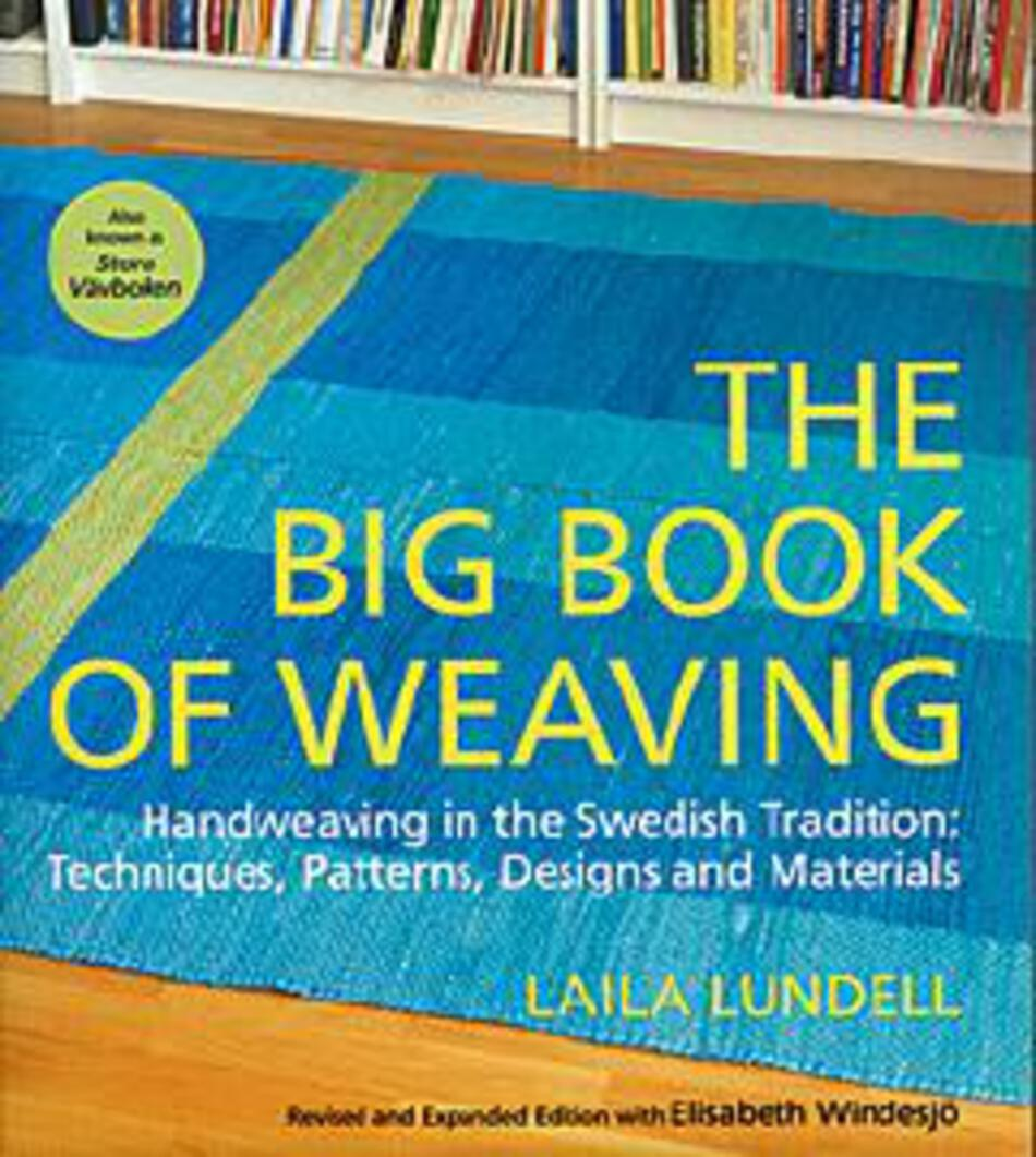 Weaving Books The Big Book of Weaving