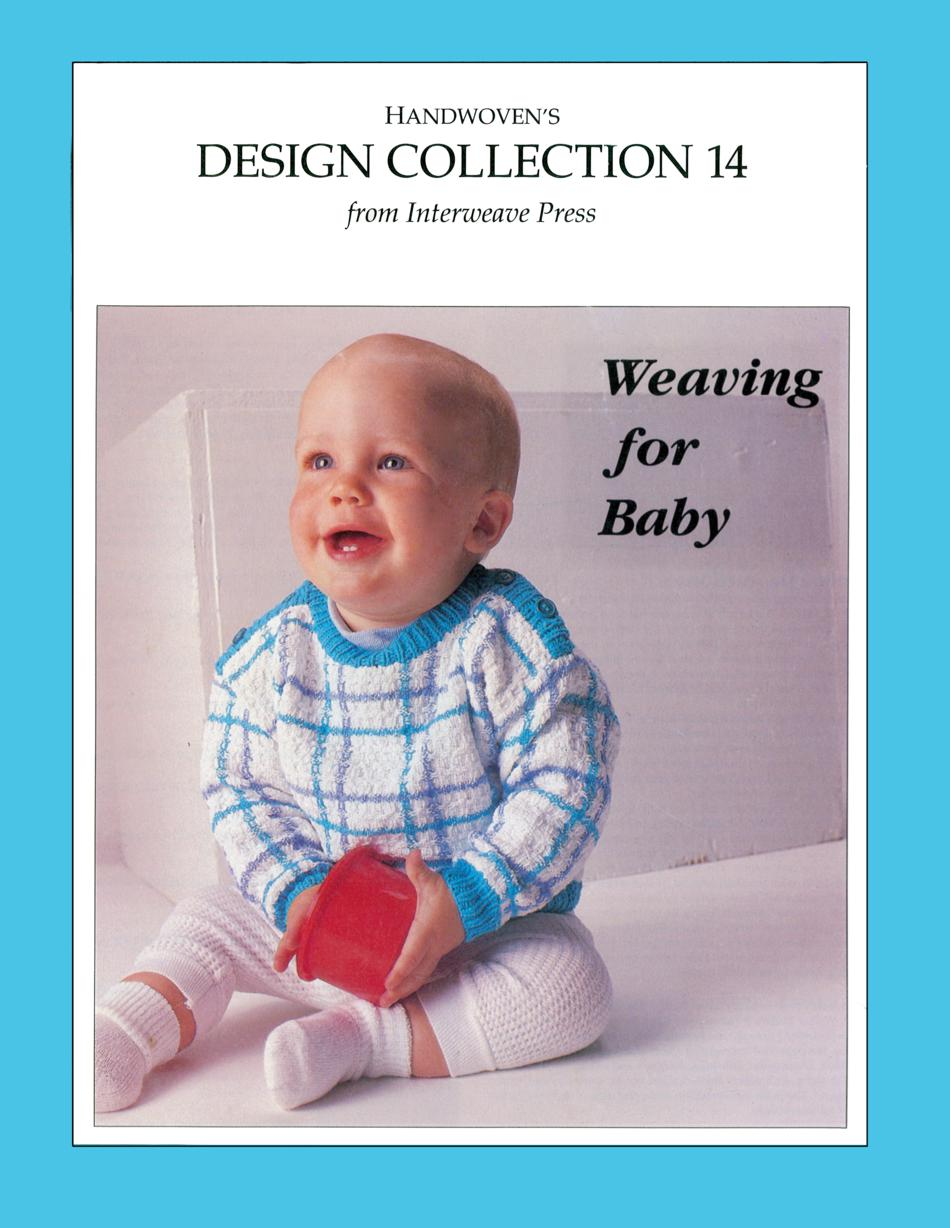Weaving Books Handwoven Design Collection Number 14  Weaving for Baby  eBook Printed Copy