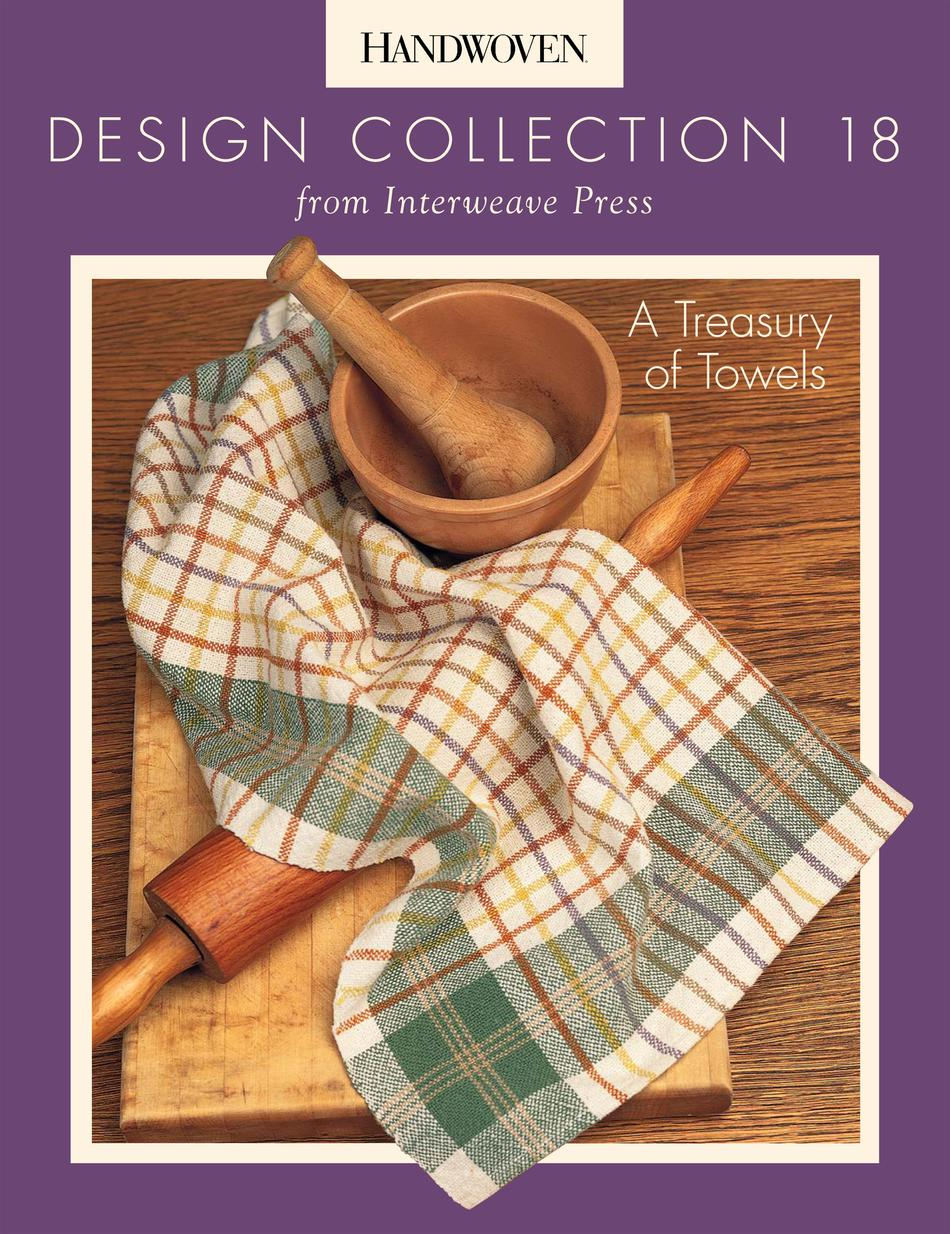 Weaving Books Design Collection Number 18  A Treasury of Towels Handwoven eBook Printed Copy