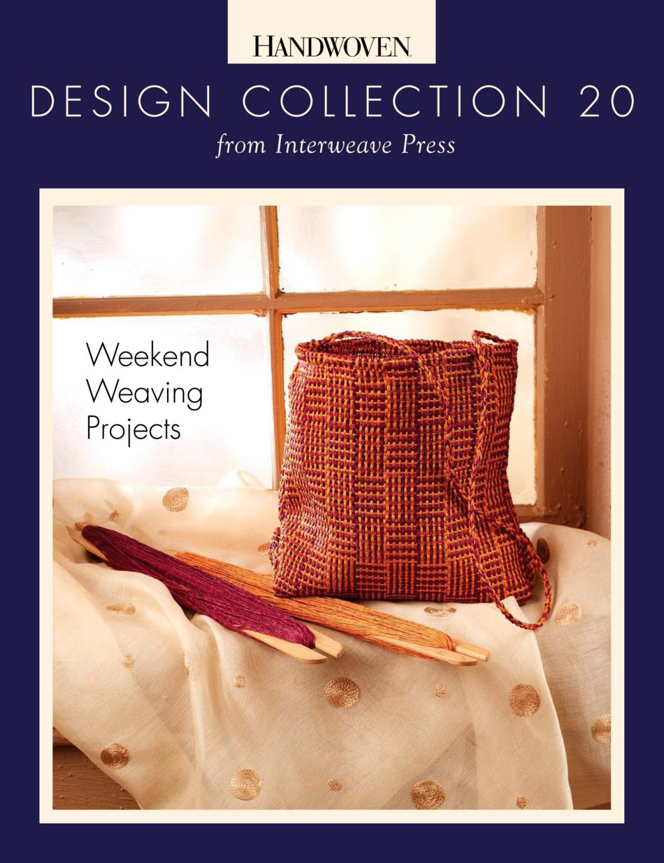 Weaving Books Design Collection Number 20  Weekend Weaving Projects Handwoven eBook Printed Copy