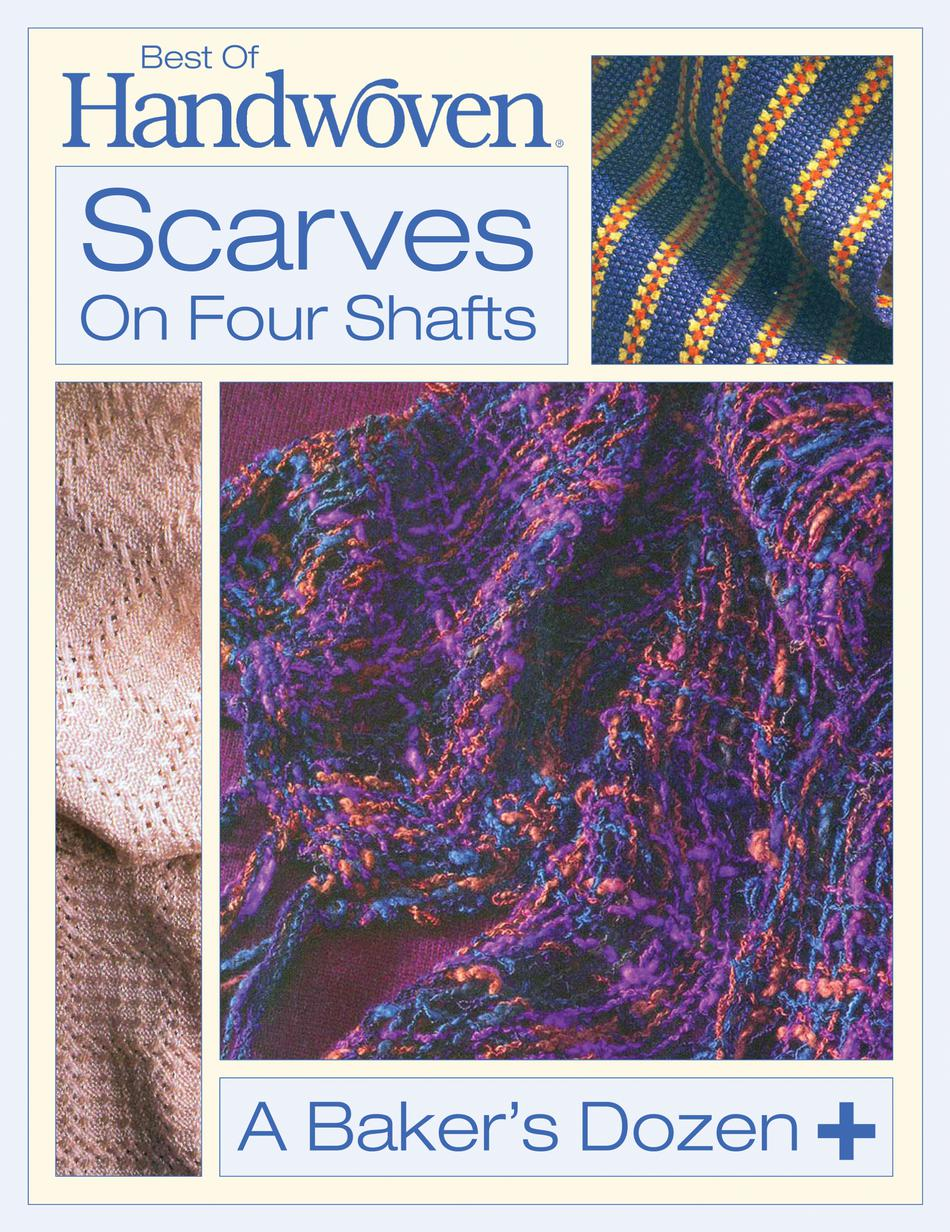 Weaving Books Best of Handwoven Scarves on Four Shafts Handwoven eBook Printed Copy