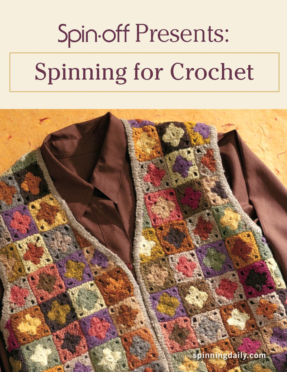 Spin Off Presents Spinning For Crochet Ebook Printed Copy