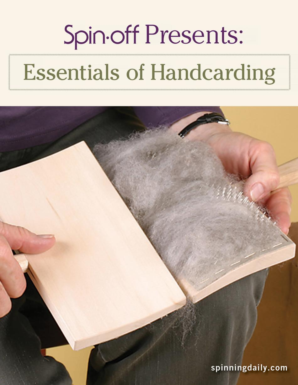 Spinning Books SpinOff Presents Essentials of Handcarding  eBook Printed Copy