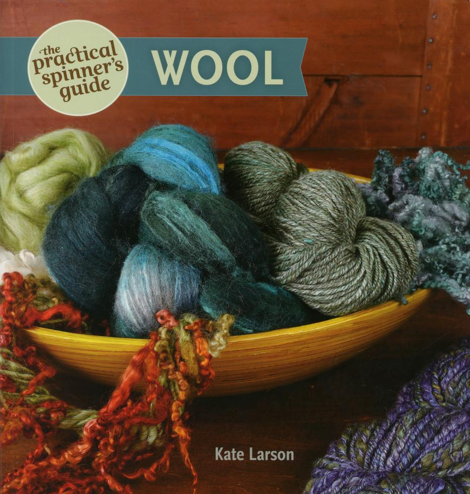 Spinning Books The Practical Spinneraposs Guide Wool