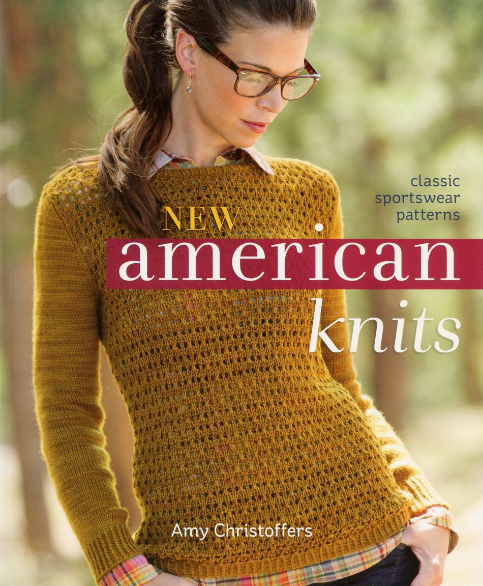 Knitting Books New American Knits