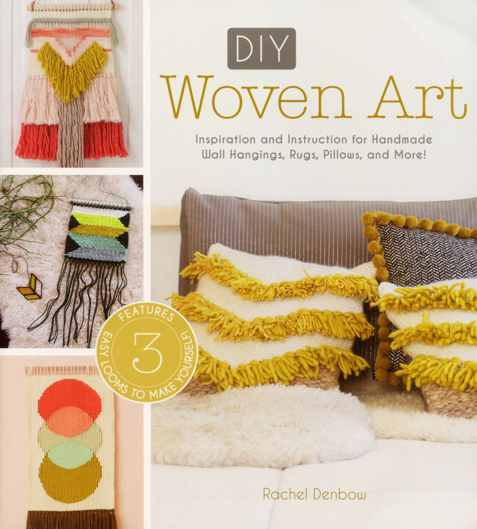 DIY Woven Art, Weaving Book - Halcyon Yarn