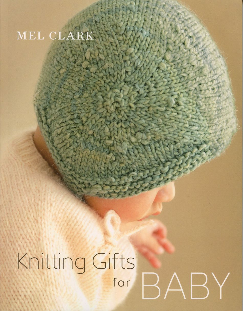 Knitting Gifts for Baby, Knitting Book - Halcyon Yarn