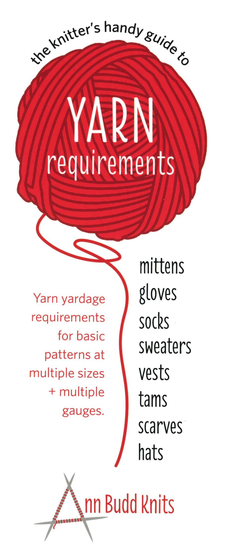 5278baabd Knitter s Handy Guide to Yarn Requirements Knitting Book. Author  Ann Budd